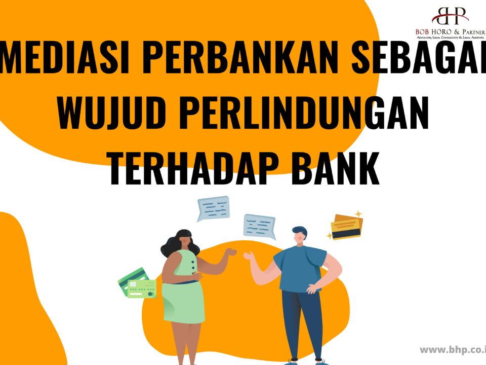 mediasi perbankan sebagai wujud perlindungan terhadap bank