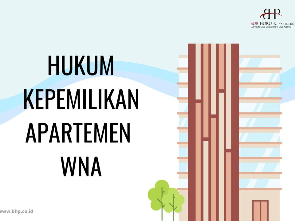 hukum kepemilikan apartemen wna