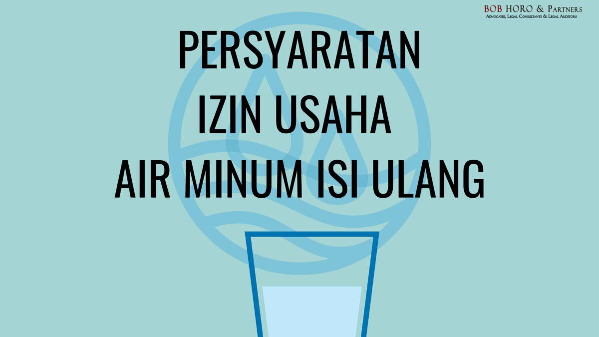 persyaratan izin usaha air minum isi ulang
