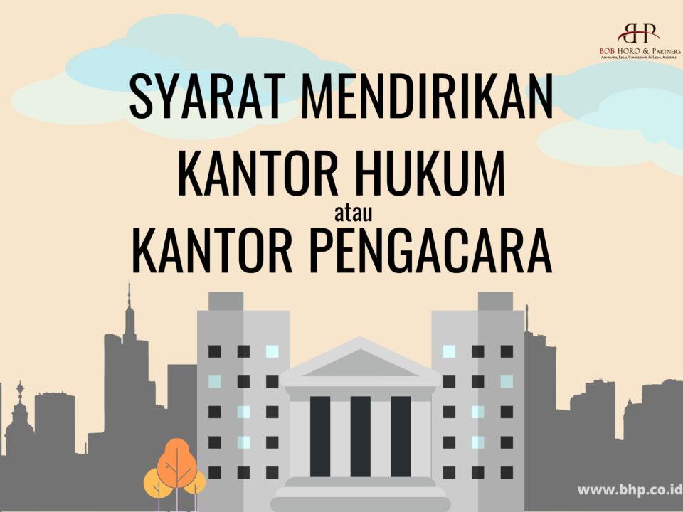 syarat mendirikan kantor hukum kalingga