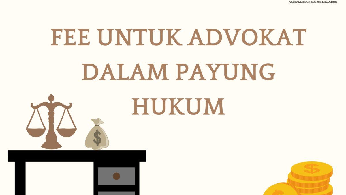 fee untuk advokat
